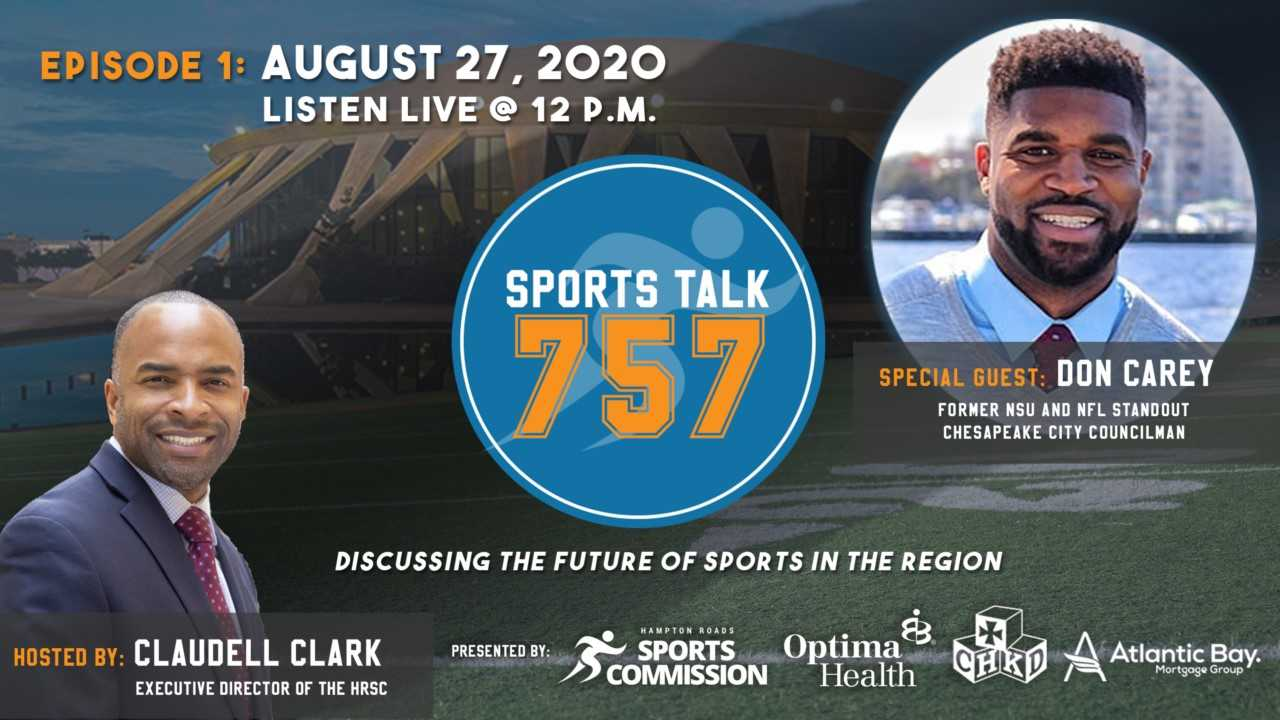 SportsTalk 757 Episode 01: August 27, 2020 featuring Don Carey