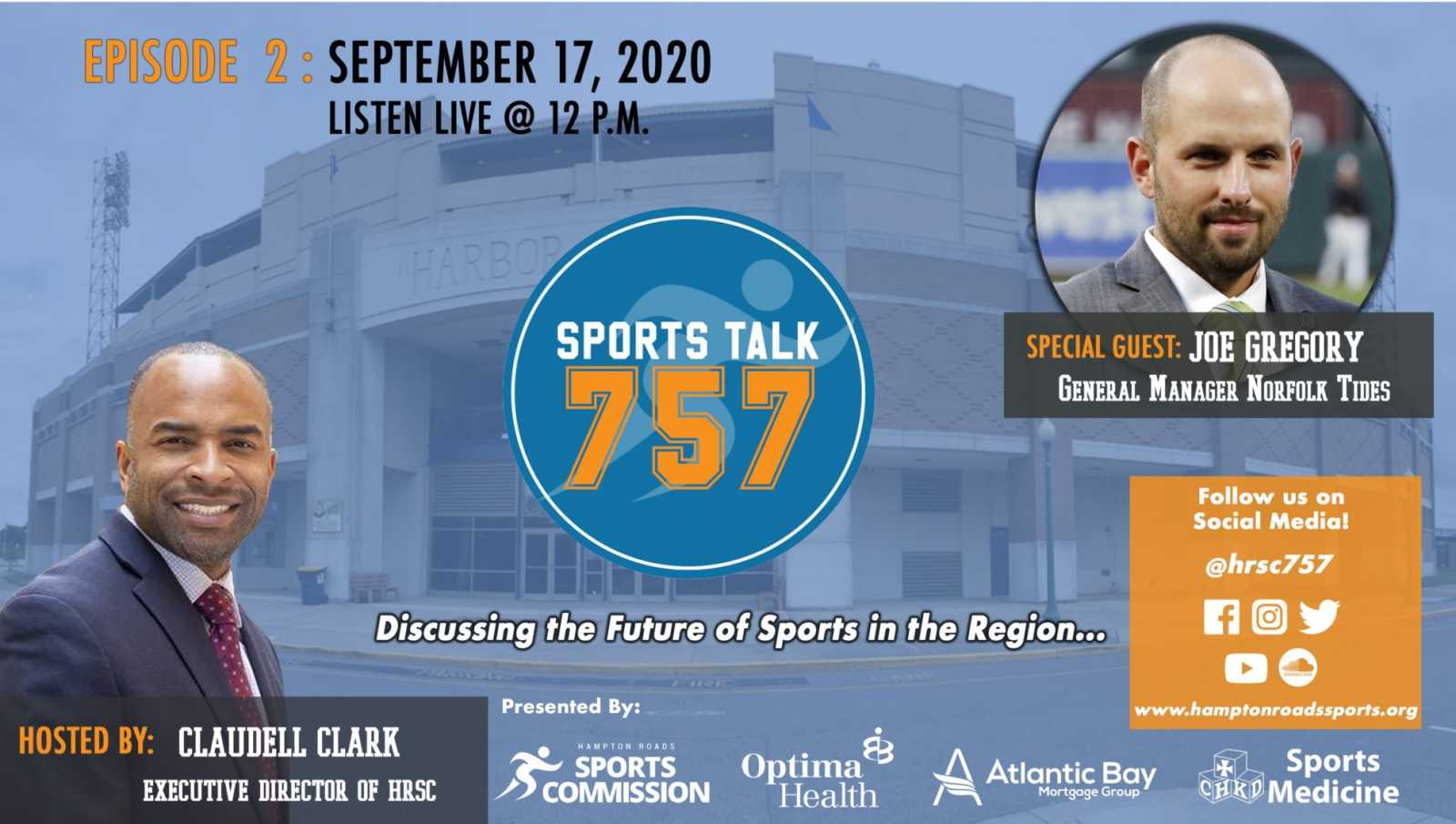 SportsTalk 757 Episode 02: September 17, 2020 featuring Joe Gregory